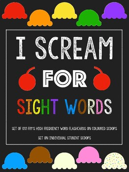 Mastering 100 Sight Words: I Scream for Sight Words