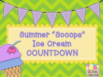 I Scream For Summer Countdown, Ice Cream Themed Countdown