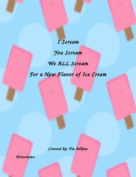 I Scream You Scream We All Scream for a NEW Flavor of Ice Cream