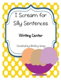 I Scream, You Scream, We all Scream for....Silly Sentences!