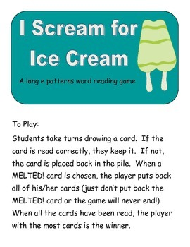I Scream for Ice Cream: A ZAP! game for long e patterns