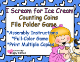 I Scream for Ice Cream Counting Coins File Folder Game
