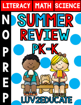 Summer Review NO PREP PK-K