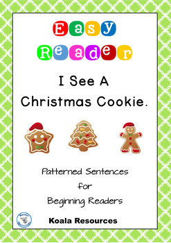 I See A Christmas Cookie Easy Reader Patterned Sentences f