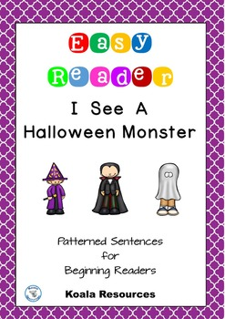 I See A Halloween Monster Easy Reader Patterned Sentences for Beginning Readers
