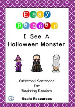 I See A Halloween Monster Easy Reader Patterned Sentences