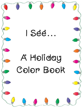 I See...A Holiday Color Words Book