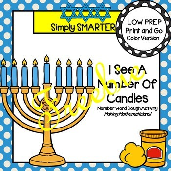 I See A Number Of Candles:  LOW PREP Hanukkah Counting Dough Activity FREEBIE