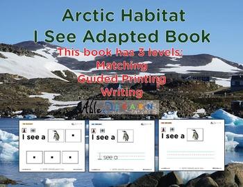 I See Arctic Habitat Adapted Book - Matching, Guided Printing, & Writing