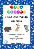 I See Australian Animals Easy Reader Patterned Sentences for Beginning Readers