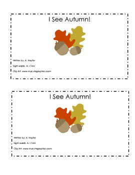 I See Autumn! Emergent Sight Word Reader