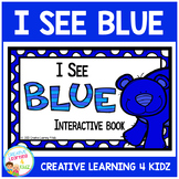 Colors I See Blue Interactive Book Animals