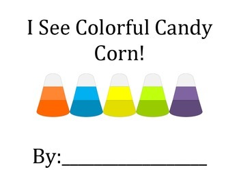 I See Colorful Candy Corn! Colors, following directions, matching activity