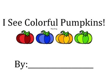 I See Colorful Pumpkins! Colors, following directions, mat