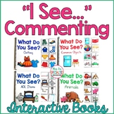 I See Commenting Interactive Books (Adapted Books For Speech & Special Ed) Set 1
