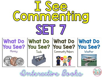 I See Commenting Interactive Books *SET 7*   Level 1