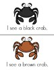 I See Crabs Guided Reading Book (Level A)- Color and black & white copies