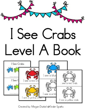 Guided Reading Book- I See Crabs