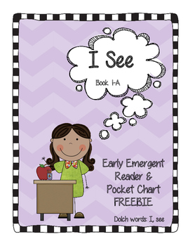 I See - Early Emergent Reader