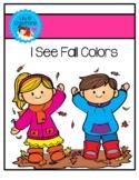 I See Fall Colors