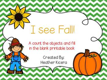I See Fall! {Counting objects 1-10 printable book}