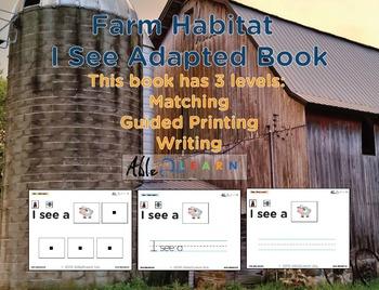 I See Farm Habitat Adapted Book - Matching, Guided Printing, & Writing