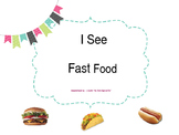 I See Fast Food Adapted Book
