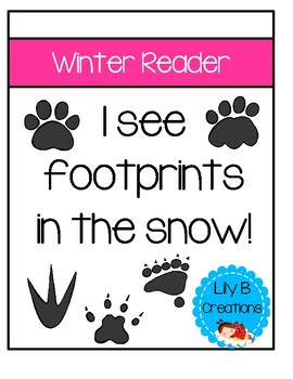 I See Footprints In The Snow - Winter Reader