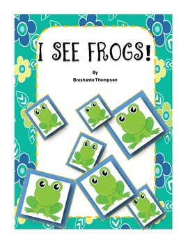 I See Frogs! Emergent Reader