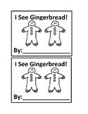 I See Gingerbread Black&White Emergent Reader Books for Preschool