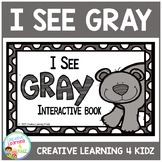 Colors I See Gray Interactive Book Animals