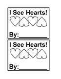 I See Hearts Emergent Readers Black & white for Valentine'