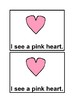 I See Hearts in color Emergent Reader Books for Valentine's Day for Preschool