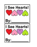 I See Hearts in color Emergent Reader Books for Valentine'
