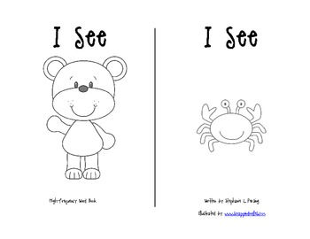 """I See"" High-Frequency Word Book and Writing Prompt"