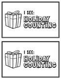 I See: Holiday Counting Book Reader for pre-k and k students