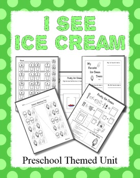I See Ice Cream Preschool theme unit - Counting, Matching,