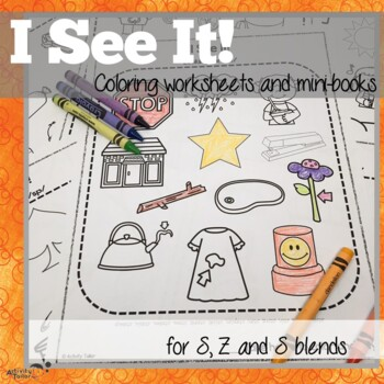 Coloring Worksheets for Articulation of S, Z and S blends:  I See It!