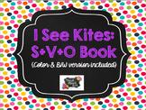 I See Kites S+V+O Book