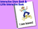 I See Leaves  INTERACTIVE STORY BOOK & Little Interactive Book