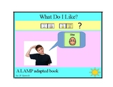 What Do I Like? A LAMP adapted book
