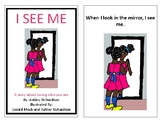 I See Me: A Story About Loving Who You Are