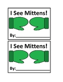 I See Mittens! Emergent Reader in Color for Preschool and Special Education