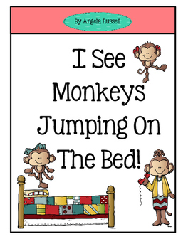 I See Monkeys Jumping On A Bed ~ A Cute Number Book