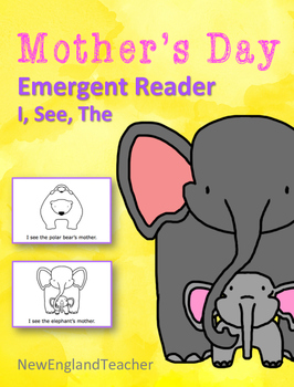 I See My Mother: Printable Mother's Day Emergent Reader Bo