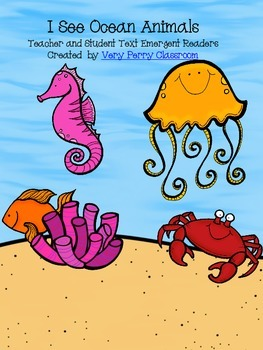 I See Ocean Animals: Teacher and Student Emergent Readers
