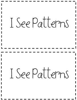 I See Patterns {Emergent Reader}