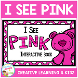 Colors I See Pink Interactive Book Animals
