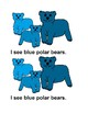 I See Polar Bears Color Emergent Reader Book for Kindergarten and Preschool