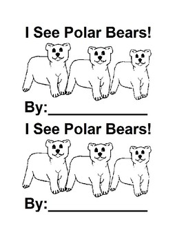 I See Polar Bears Colors in black &white for Preschool and Special Education